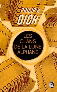 Philip K. Dick Calns of the alphane moon