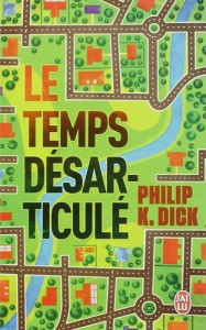 Philip K. Dick Time out of Joint