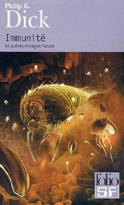 Immunite gallimard 2005 philip k dick
