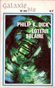 Loterie solaire OPTA galaxie bis 1968 philip k dick