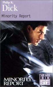 Minority Report Gallimard 2002 philip k dick