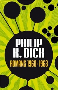 Romans 1960-1963 philip k dick