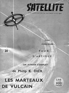 Satellite No 20, août 1959, Les marteaux de vulcain philip k dick
