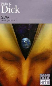 Siva Gallimard 2006 philip k dick