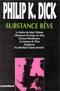 Substance Reve omnibus 1993 philip k dick
