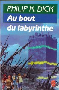 au bout du labyrinthe livre de poche 1987 philip k dick