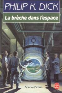 breche dans l espace livre de poche 1990 philip k dick
