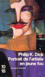 confessions d un barjo UGE 1982 philip k dick