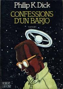 confessions d un barjo laffont 1978 philip k dick