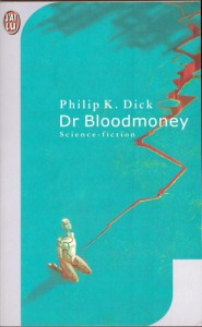 dr bloodmoney jai lu 2002 philip k dick