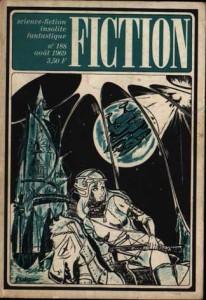 Fiction No 188, août 1969, La Foi de nos pères philip k dick