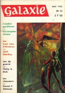 "Galaxie No 13, mai 1965 ""Jeu de guerre "" philip k dick"