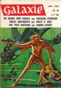 "Galaxie No 19, novembre 1965, ""Projet Argyronete philip k dick"