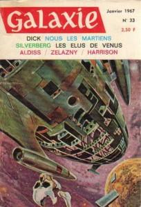 """Galaxie No 33 Janvier 1967, """"Nous les martiens"""" (deuxième partie) philip k dick"""