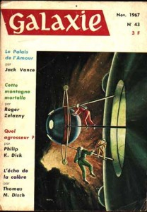 "Galaxie No 43, novembre 1967, ""Quel agresseur"" philip k dick"