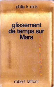 glissements de temps sur mars laffont 1981 philip k dick