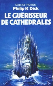 guerisseur de cathedrales pocket 1980 philip k dick
