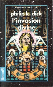 invasion divine denoel 1997 philip k dick