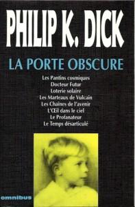 la porte obscure omnibus 1994 philip k dickk