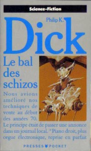 le bal des schizos pocket 1991 philip k dick