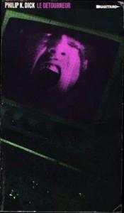 le detourneur sagitaire 1977 philoip k dick