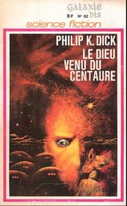 le dieu venu du centaure opta 1969 philip k dick