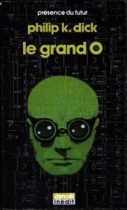 le grand O denoel denoel 1988 philp k dick