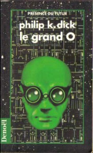 le grand o denoel 1993 philip k dick