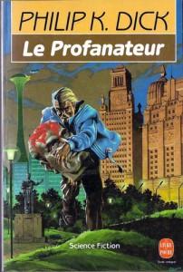 le profanateur livre de poche 1991 philip k dick