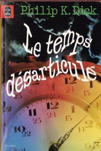 le temps desarticule poche 1978 philip k dick