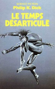 le temps desarticule pocket 1987 philip k dick