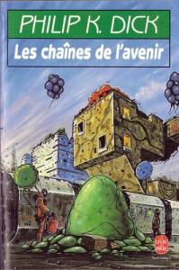les chaines de l avenir livre de poche 1988