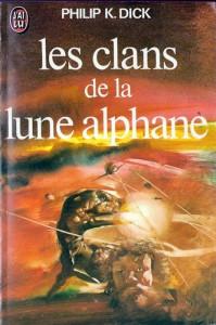 les clans de la lune alphane jai lu 1978 philip k dick