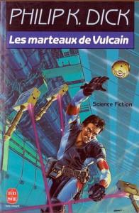 les marteaux de vulcain livre de poche 1991 philip k dick