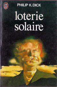 loterie solaire jai lu 1974 philip k dick