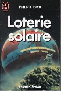 loterie solaire jai lu 1987 philip k dick