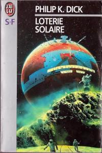 loterie solaire jai lu 1993 philip k dick