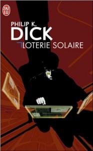 loterie solaire jai lu 2001philip k dick