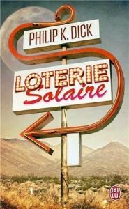 loterie solaire jai lu 2014 philip k dick