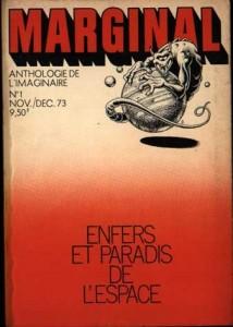 """MARGINAL No 1, novembre/décembre 1973, Enfers et paradis de l'espace, """"Colonie"""" philip k dick"""