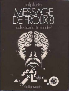 message de frolix 8 opta 1972 bandeau philip k dick