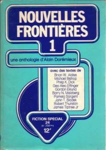 """Fiction n°258 bis, Fiction Special 24, Nouvelles frontières 1,  Une anthologie d' Alain Dorémieux. """"Les préhumains"""" philip k dick"""