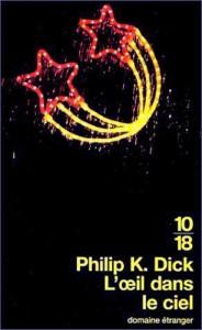 oeil dans le ciel UGE 2000 philip k dick