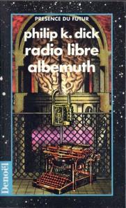radio libre albemuth denoel 1997 philip k dick