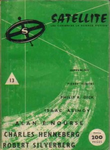 "Satellite No 13, janvier 1959, ""La machine à détruire"" philip k dick"