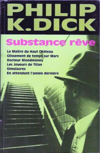 substance reve france Loisirs 2000 philip k dick