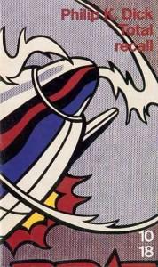 total recall UGE 1991 philip k dick