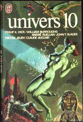 "Univers 10, J'AI LU, no 769, 1977 "" L'ancien combattant"" philip k dick"