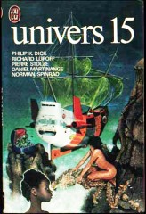 """Univers 15, J'AI LU, no 887, """"Un cadeau pour Pat"""" 1978 philip k dick"""