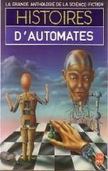"""Histoires d'automates. """"L'imposteur"""" (Impostor) et """"La fourmi électronique"""" LIVRE DE POCHE 1984 philip k dick philip k dick"""
